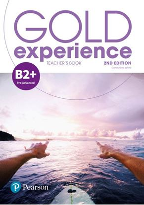 Obrazek Gold Experience 2nd edition B2+ Teacher's Book with Online Practice, Teacher's Resources & Presentation Tool