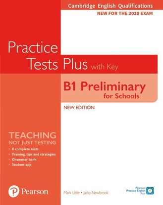 Obrazek Practice Tests Plus B1 Preliminary for Schools. Cambridge Exams 2020. Student's Book + key